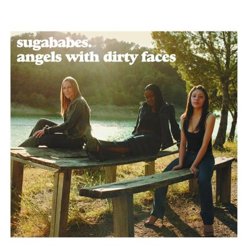 Sugababes, Angels With Dirty Faces, Lyrics Only