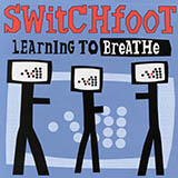 Switchfoot Learning To Breathe Sheet Music and PDF music score - SKU 72561