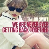 Taylor Swift We Are Never Ever Getting Back Together Sheet Music and PDF music score - SKU 174917