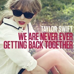Taylor Swift, We Are Never Ever Getting Back Together, Piano, Vocal & Guitar (Right-Hand Melody)