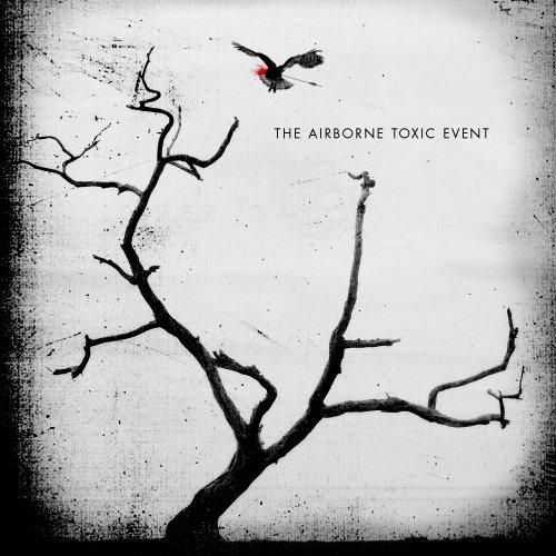 The Airborne Toxic Event, Sometime Around Midnight, Lyrics & Chords