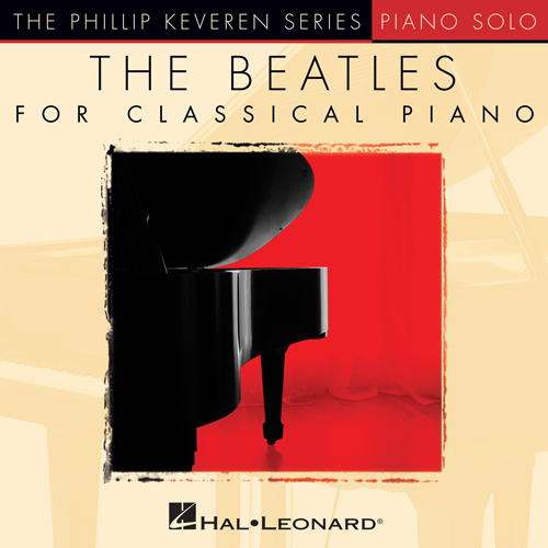 The Beatles, A Hard Day's Night [Classical version] (arr. Phillip Keveren), Piano