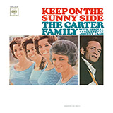 The Carter Family Keep On The Sunny Side (arr. Fred Sokolow) Sheet Music and PDF music score - SKU 436844