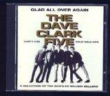 The Dave Clark Five, Glad All Over, Lyrics & Chords