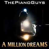 The Piano Guys A Million Dreams (from The Greatest Showman) Sheet Music and PDF music score - SKU 251662