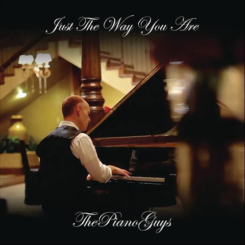 The Piano Guys, Just The Way You Are, Piano