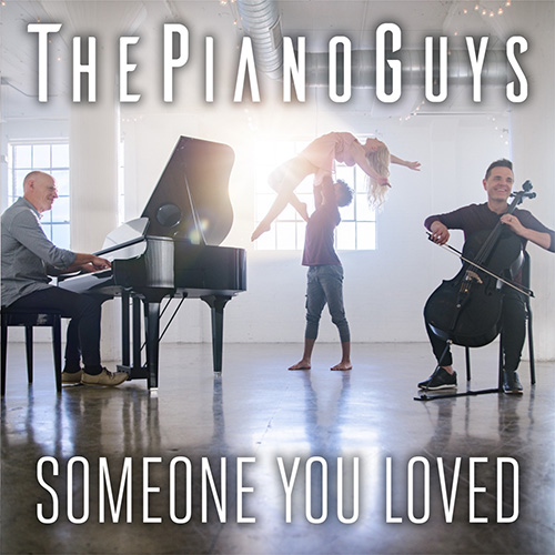 The Piano Guys, Someone You Loved, Piano Solo
