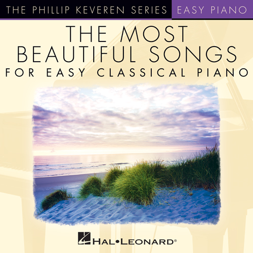The Righteous Brothers, Unchained Melody [Classical version] (arr. Phillip Keveren), Easy Piano