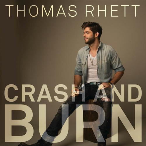 Thomas Rhett, Crash And Burn, Piano, Vocal & Guitar (Right-Hand Melody)