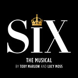 Toby Marlow & Lucy Moss Six (from Six: The Musical) Sheet Music and PDF music score - SKU 476315