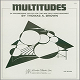 Tom Brown Multitudes: 24 Progressive Solos For The Multiple Percussionist Sheet Music and PDF music score - SKU 380367