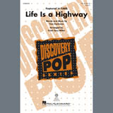 Tom Cochrane Life Is A Highway (arr. Cristy Cari Miller) Sheet Music and PDF music score - SKU 407404