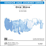 Tom Kubis One More - 1st Eb Alto Saxophone Sheet Music and PDF music score - SKU 326752