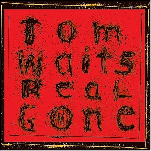 Tom Waits, Day After Tomorrow, Lyrics & Chords