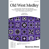 Traditional Old West Medley (arr. Mark Hayes) Sheet Music and PDF music score - SKU 435168