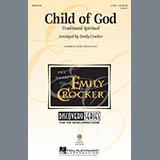 Traditional Spiritual Child Of God (arr. Emily Crocker) Sheet Music and PDF music score - SKU 429883