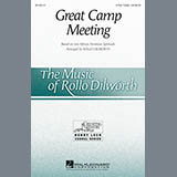 Traditional Spiritual Great Camp Meeting (arr. Rollo Dilworth) Sheet Music and PDF music score - SKU 161961
