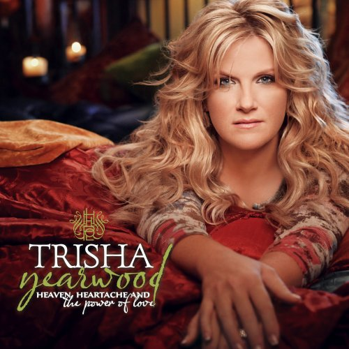 Trisha Yearwood, Heaven, Heartache And The Power Of Love, Piano, Vocal & Guitar (Right-Hand Melody)