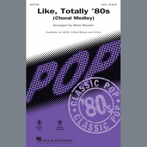 Various, Like, Totally '80s (arr. Mark Brymer), 3-Part Mixed Choir