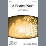 Victor C. Johnson A Festive Noel Sheet Music and PDF music score - SKU 158125