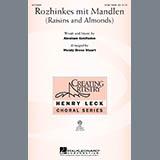 Wendy Bross Stuart Rozhinkes Mit Mandlen (Raisins And Almonds) Sheet Music and PDF music score - SKU 269908