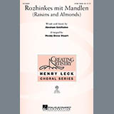 Wendy Bross Stuart Rozhinkes Mit Mandlen (Raisins And Almonds) Sheet Music and PDF music score - SKU 269908