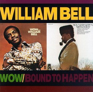 William Bell I Got A Sure Thing profile image