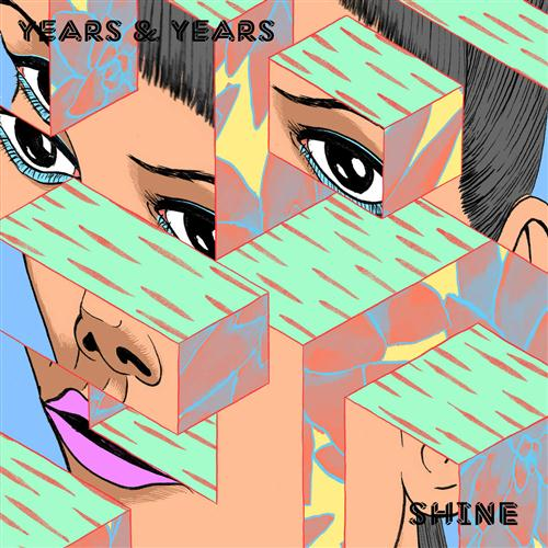 Years & Years, Shine, Piano, Vocal & Guitar (Right-Hand Melody)
